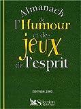echange, troc Gérard Chenuet, Collectif - Almanach de l'humour et des jeux de l'esprit