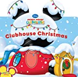 Clubhouse Christmas (Disney Mickey Mouse Clubhouse)