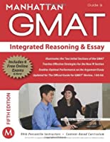 GMAT Strategy Guide, 5th Edition: Integrated Reasoning and Essay, Guide 9 ebook download