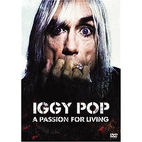 イギー・ポップ-ア・パッション・フォー・リビング [DVD]