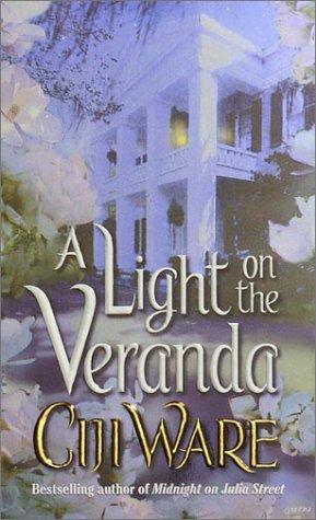 A Light on the Veranda, Ciji Ware