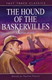 The Hound of the Baskervilles: Fast Track Classics (0237524023) by Francis, Pauline