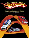 Tomart's Price Guide to Hot Wheels, Vol. 2: 1997 to 2008, 6th Edition