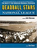Deadball Stars of the National League: The Society for American Baseball Research (Photographic Histories)