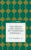 The Indian Law Legacy of Thurgood Marshall (Palgrave Pivot)