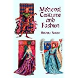Medieval Costume and Fashionby Herbert Norris
