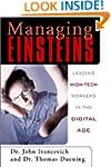 Managing Einsteins: Leading High-Tech...
