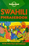 Lonely Planet Swahili 2nd Ed.: Phrasebook,  Second Edition