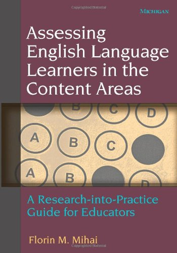 Assessing English Language Learners in the Content Areas:...