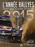 L'Ann�e Rallyes 2015 : Championnat du...