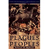 Plagues and Peoples ~ William H. McNeill