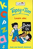 Topsy and Tim Learn ABC (Topsy & Tim)