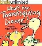 Children's Books: WHAT'S FOR THANKSGI...