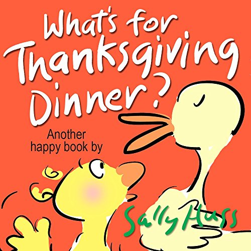 Children's Books: WHAT'S FOR THANKSGIVING DINNER? (Delightfully Fun, Rhyming Bedtime Story/Picture Book for Beginner Readers About Making Friends and Being ... Ages 2-8) (Happy Children's Series 5) (Picture Books About Babies compare prices)