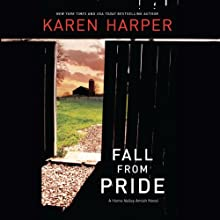 Fall from Pride: A Home Valley Amish Mystery, Book 1 (       UNABRIDGED) by Karen Harper Narrated by Gracie Peters