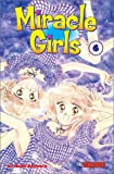 Miracle Girls: Vol. 6  (Miracle Girls (Graphic Novels))
