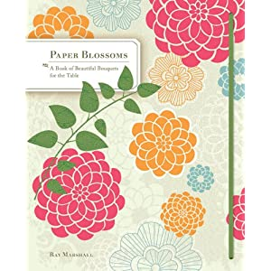 Paper Blossoms: A Book of Beautiful Bouquets for the Table (Pop Up Book) e-book