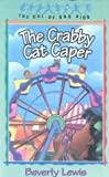 The Crabby Cat Caper (Turtleback School & Library Binding Edition) (Cul de Sac Kids) (0613231910) by Lewis, Beverly