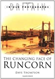 The Changing Face of Runcorn (0750935073) by Thompson, Dave