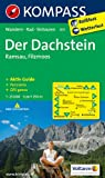 Der Dachstein - Ramsau - Filzmoos: Wanderkarte mit Aktiv Guide, Panorama, Radrouten und Skitouren. GPS-genau. 1:25000