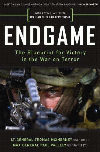 Endgame The Blueprint for Victory in the War on Terror089526028X : image