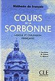 Cours de la Sorbonne: Langue Et Civilisation Francaises (Methode de Francais) (French Edition) (2090335351) by Berchiche, Y.