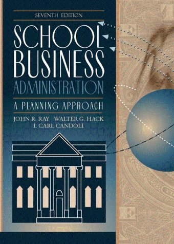 School Business Administration: A Planning Approach (7th...