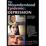 The Misunderstood Epidemic: Depression