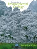Introduction to Environmental Geology (0023632909) by Keller, Edward A.