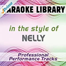 #1 (Karaoke Version) [In the Style of Nelly]