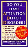img - for Do You Have Attention Deficit Disorder? book / textbook / text book