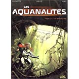 Les Aquanautes, tome 2 : Le Container