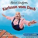 Karlsson vom Dach (       ungekürzt) von Astrid Lindgren Gesprochen von: Dirk Bach