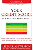 51D6ZCRanzL. SL160  Your Credit Score, Your Money & Whats at Stake (Updated Edition): How to Improve the 3 Digit Number that Shapes Your Financial Future