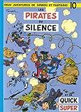 """Afficher """"Spirou et Fantasio n° 10 Les Pirates du silence et La Quick super"""""""