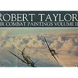 Robert Taylor: Air Combat Paintings