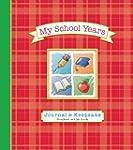 My School Years Journal & Keepsake: P...
