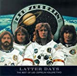 Latter Days: Best of Led Zeppelin, Vol.2