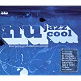 Nu Jazz Cool: Blue Beats & Chilled Jazz