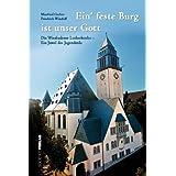 Ein' feste Burg ist unser Gott: Die Wiesbadener Lutherkirche - Ein Juwel des Jugendstils
