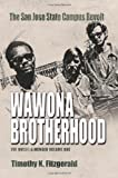 img - for Wawona Brotherhood: The San Jose State Campus Revolt book / textbook / text book