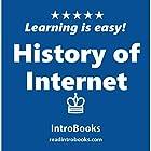 History of Internet Hörbuch von  IntroBooks Gesprochen von: Tracy Tupman