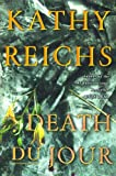 Death Du Jour: A Novel (Temperance Brennan Novels)