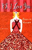 PS, I Love You Cecelia Ahern