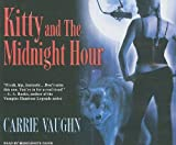 Carrie Vaughn Kitty and the Midnight Hour (Kitty Norville)