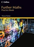 Trevor Senior New GCSE Maths - Further Maths Practice Book by Trevor Senior (2013)