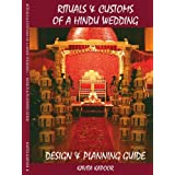 Rituals  and  Customs of a Hindu Wedding: Design  and  Planning Guideby Kavita Kapoor