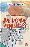 de Donde Venimos? (Spanish Edition)