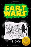 Fart Wars: May The Farts Be With You: 5 (The Disgusting Adventures of Milo Snotrocket)