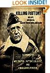 "Killing Patton: The ""Not So"" Strange..."